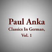 Paul Anka Classics In German, Vol. 1 de Various Artists