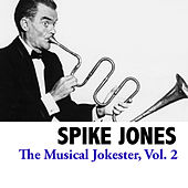 The Musical Jokester, Vol. 2 de Spike Jones