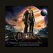 Jupiter Ascending (Original Motion Picture Soundtrack) by Michael Giacchino