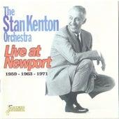 Live at Newport: 1959, 1963, 1971 by Stan Kenton