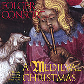 A Medieval Christmas by Folger Consort