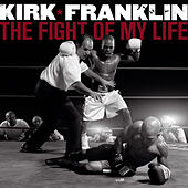 The Fight Of My Life de Kirk Franklin