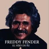 El Hijo De Su de Freddy Fender