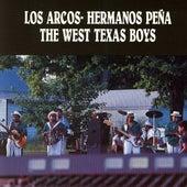 The West Texas Boys by Los Arcos-Hermanos Pena