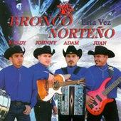 Esta Vez by Bronco Norteno