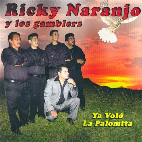 Ya Volo La Palomita by Ricky Naranjo
