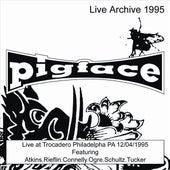 Live at Trocadero Philadelphia PA 12/04/1995 by Pigface