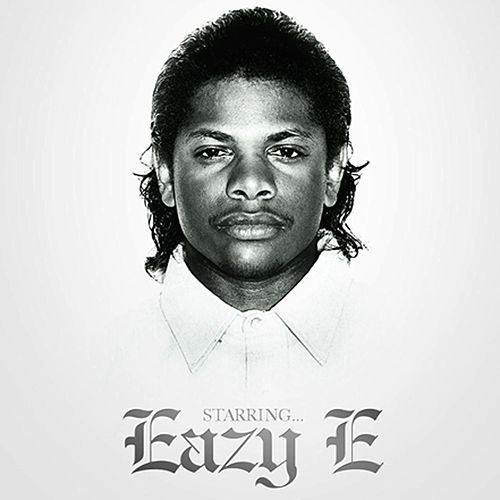 Starring...Eazy E by Eazy-E