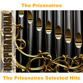 The Prisonaires Selected Hits by The Prisonaires