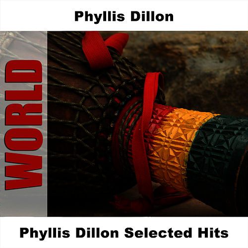Phyllis Dillon Selected Hits von Phyllis Dillon