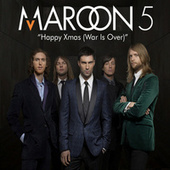 Happy Christmas (War Is Over) von Maroon 5