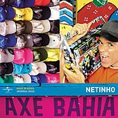 Axé Bahia by Netinho
