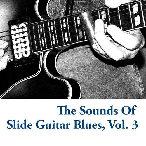 The Sounds Of Slide Guitar Blues, Vol. 3 de Various Artists