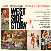 West Side Story: Jazz Impressions/Unique Perspectives by Various Artists