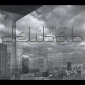 Délibáb by Vitor Ramil
