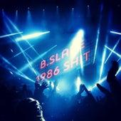 1986 Shit. de B.Slade