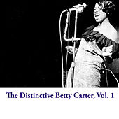 The Distinctive Betty Carter, Vol. 1 by Betty Carter