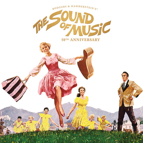 The Sound of Music (Legacy Edition) - 50th Anniversary by Various Artists