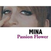 Passion Flower von Mina