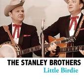 Little Birdie von The Stanley Brothers