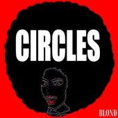 Circles - Single di Blond