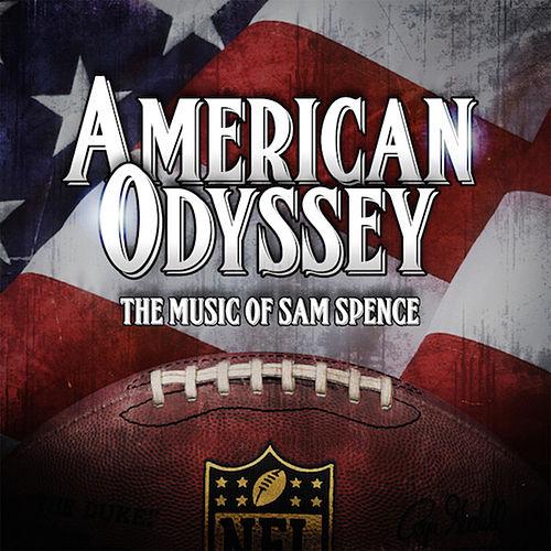 American Odyssey by Sam Spence