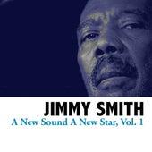 A New Sound, A New Star, Vol. 1 von Jimmy Smith