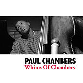 Whims Of Chambers de Paul Chambers