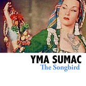 The Songbird von Yma Sumac