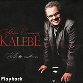 As 60 Melhores (Playback) by Kalebe