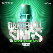 Dancehall Sings Riddim (Roots Edition) de Various Artists