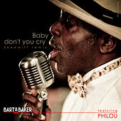 Baby Don't You Cry (Skeewiff Remix) - Single de Bart&Baker