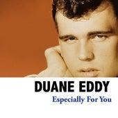 Especially For You von Duane Eddy