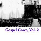 Gospel Grace, Vol. 2 von Various Artists