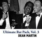 Ultimate Rat Pack, Vol. 3 de Dean Martin