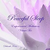 Peaceful Sleep: Empowerment Meditations, Vol. Two by Deborah Koan