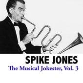 The Musical Jokester, Vol. 3 de Spike Jones