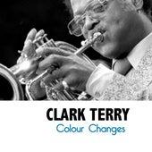 Colour Changes di Clark Terry