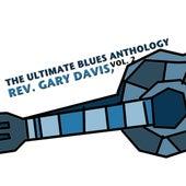 The Ultimate Blues Anthology: Rev. Gary Davis, Vol. 2 de Reverend Gary Davis