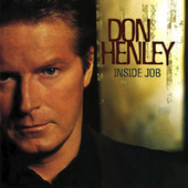 Inside Job de Don Henley