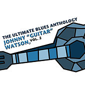 The Ultimate Blues Anthology: Johnny