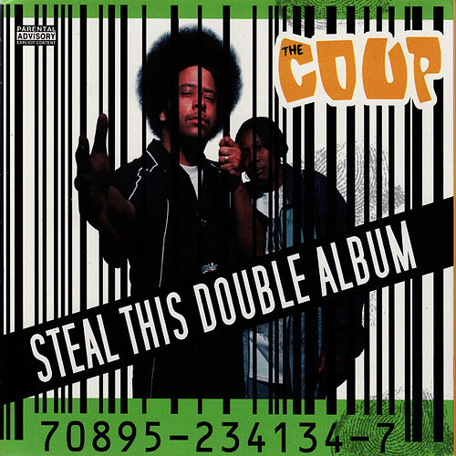 Steal This Double Album by The Coup