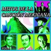 Mitos de la Canción Mexicana, Vol. 4 by Various Artists