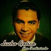Con Sentimiento by Lucho Gatica
