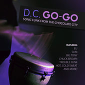 D.C. Go-Go - Sonic Funk from the Chocolate City de Various Artists