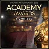 Soundtracks from the 2014 Academy Awards Nominees von L'orchestra Cinematique