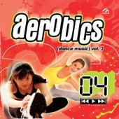 Aerobics (Dance Music), Vol. 3 von Music Makers