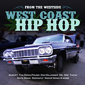 From the Westside - West Coast Hip Hop di Various Artists