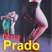 Perez Prado by Perez Prado