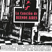 La Canción de Buenos Aires by Various Artists